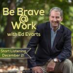 Be Brave @ Work