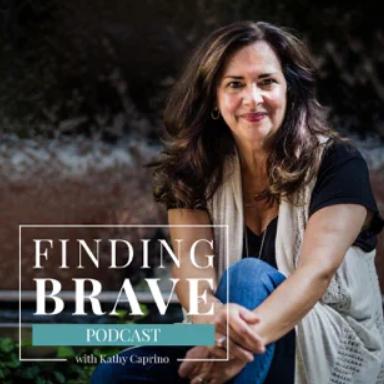 Finding Brave Kathy Caprino