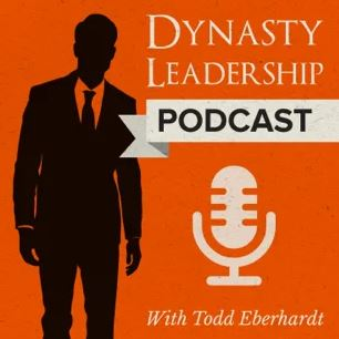 Dynasty Leadership Podcast
