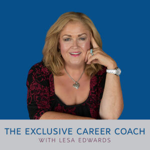 The Exclusive Career Coach Podcast