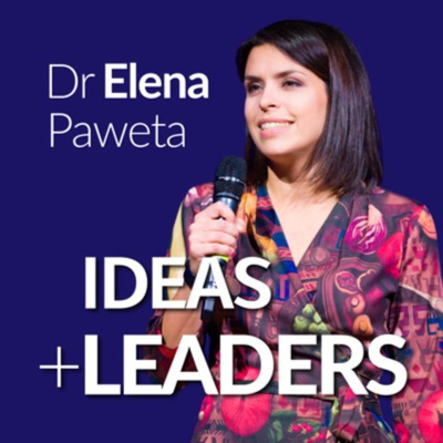 Ideas + Leaders Podcast